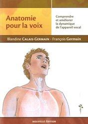 Dernières parutions sur Troubles physiques ORL, Anatomie pour la voix