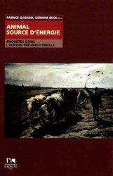 Dernières parutions sur Energies, Animal source d'énergie