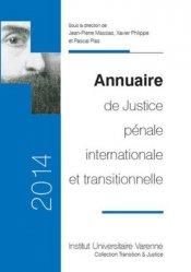 Dernières parutions dans Transition & justice, Annuaire de justice pénale internationale et transitionnelle. Edition 2014