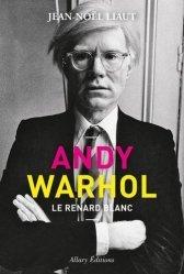 Dernières parutions sur Essais biographiques, Andy Warhol