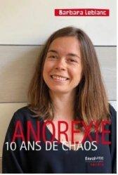 Dernières parutions sur Témoignages, Anorexie 10 ans de chaos