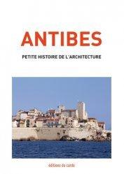 Souvent acheté avec Paris, petite histoire de l'architecture, le Antibes, petite histoire de l'architecture