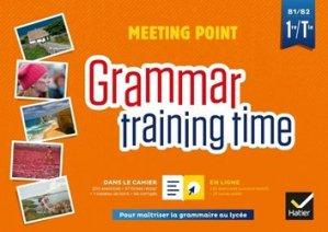 Dernières parutions sur 1re, Grammar training time 1ere Tle
