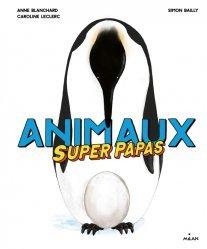 Dernières parutions sur Vie des animaux, Animaux superpapas