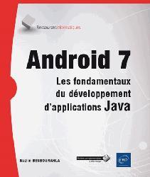 Dernières parutions dans Ressources info, Android 7 - Les fondamentaux du développement d'applications java