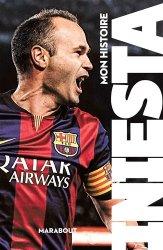Dernières parutions sur Football, Andrés Iniesta. Mon histoire
