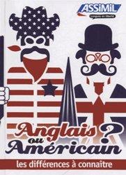 Dernières parutions dans Langues en liberté, Anglais ou Américain ? Les Différences à Connaître