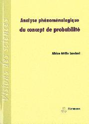 Dernières parutions dans Visions des sciences, Analyse phénoménologique du concept de probabilité