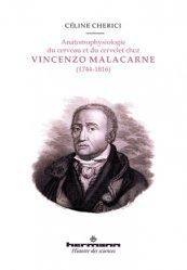 Dernières parutions dans Histoire des sciences, Anatomophysiologie du cerveau et du cervelet chez Vincenzo Malacarne (1744-1816)