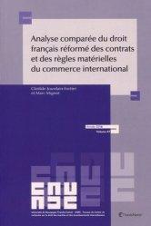 Dernières parutions dans Travaux du CREDIMI, Analyse comparée du droit français réformé des contrats et des règles matérielles du commerce international