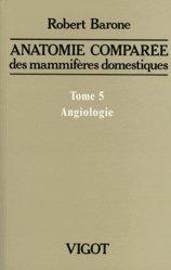 Souvent acheté avec Anatomie comparée des mammifères domestiques, le Anatomie comparée des mammifères domestiques Tome 5
