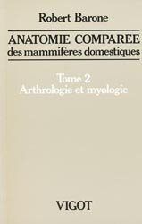 Anatomie comparée des mammifères domestiques Tome 2