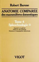 Souvent acheté avec Anatomie comparée des mammifères domestiques, le Anatomie comparée des mammifères domestiques Tome 4