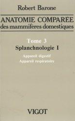 Souvent acheté avec Anatomie comparée des mammifères domestiques, le Anatomie comparée des mammifères domestiques Tome 3