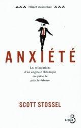 Dernières parutions sur Anxiétés et phobies, Anxiété