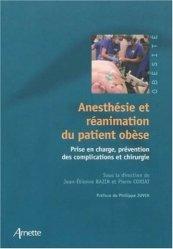 Souvent acheté avec Anesthésie, analgésie et réanimation du patient âgé, le Anesthésie et réanimation du patient obèse