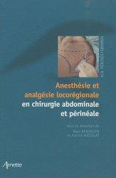 Souvent acheté avec Anesthésie en chirurgie orthopédique et traumatologique, le Anesthésie et analgésie locorégionale en chirurgie abdominale et périnéale