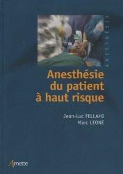 Dernières parutions sur Anesthésie - Réanimation, Anesthésie du patient à haut risque