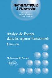 Dernières parutions dans Mathématiques à l'Université, Analyse de Fourier dans les espaces fonctionnels