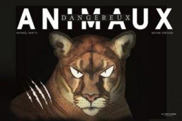 Dernières parutions sur Vie des animaux, Animaux dangereux