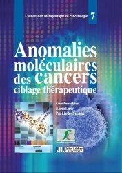 Dernières parutions sur Pathologie, Anomalies moléculaires des cancers