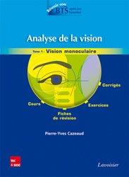Souvent acheté avec Exercices d'optique géométrique et physique, le Analyse de la vision Tome 1