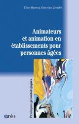 Souvent acheté avec Vivre en maison de retraite, le Animateurs et animation en établissements pour personnes âgées