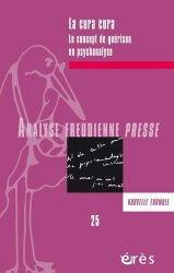 Dernières parutions sur Freud, Analyse Freudienne Presse N° 25/2018