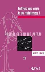 Dernières parutions sur Freud, Analyse Freudienne Presse N° 26/2019