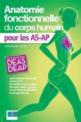 Nouvelle édition Anatomie fonctionnelle du corps humain pour les AS-AP