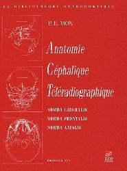 Souvent acheté avec Variations morphologiques des dents humaines, le Anatomie céphalique téléradiographique