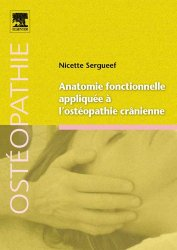 Dernières parutions dans Ostéopathie, Anatomie fonctionnelle appliquée à l'ostéopathie crânienne