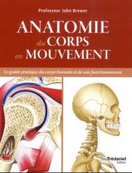 Dernières parutions sur Anatomie, Anatomie du corps en mouvement