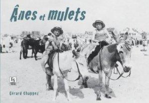 Dernières parutions dans Evocations, Anes et mulets