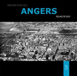 Dernières parutions dans Mémoire d'une ville, Angers