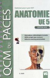 Dernières parutions dans QCM du PACES, Anatomie UE5 ( Lyon EST) livre paces 2020, livre pcem 2020, anatomie paces, réussir la paces, prépa médecine, prépa paces