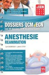 Dernières parutions dans Dossiers QCM iECN, Anesthesie réanimation