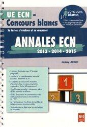 Souvent acheté avec Annales officielles QCM - 1985 à 1994  Tome 2, le Annales ECN 2013, 2014, 2015
