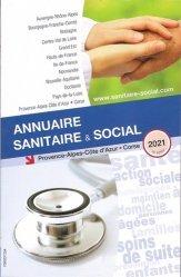 Dernières parutions sur Paramédical, Annuaire sanitaire et social Provence-Alpes-Côte d'Azur Corse