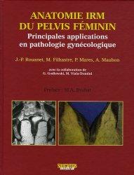 Souvent acheté avec Atlas de poche d'anatomie en coupes sériées TDM - IRM, le Anatomie IRM du pelvis féminin