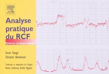 Souvent acheté avec Conduites pratiques en médecine foetale, le Analyse pratique du RCF