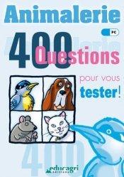 Souvent acheté avec Parler avec son cheval, le Animalerie 400 questions pour vous tester !