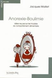 Souvent acheté avec Douleurs liées aux soins, le Anorexie-Boulimie