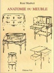 Souvent acheté avec Projets d'ébénisterie, le Anatomie du meuble