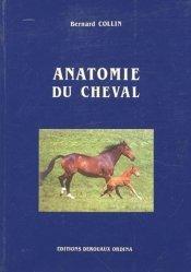 Souvent acheté avec La vie fascinante des chevaux, le Anatomie du cheval