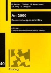 Dernières parutions dans Cedidac, AN 2000 : ENJEUX ET RESPONSABILITES. Travaux de la journée d'étude organisée le 4 mars 1999 à l'Université de Lausanne