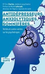 Dernières parutions sur Médicaments - Vaccins, Antidépresseurs, anxyolitiques, somnifères...