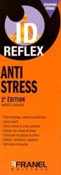 Dernières parutions dans IDreflex, Anti stress