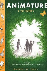 Souvent acheté avec Le guide illustré de l'écologie, le Animature A vos outils !