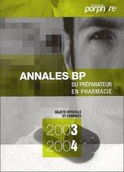 Souvent acheté avec Annales du BP, le Annales BP du préparateur en pharmacie 2003-2004